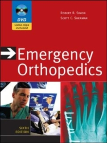 Emergency Orthopedics, Sixth Edition