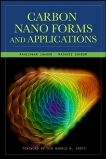 Carbon Nano Forms and Applications, Hardback Book