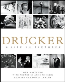 Drucker: A Life in Pictures, Hardback Book
