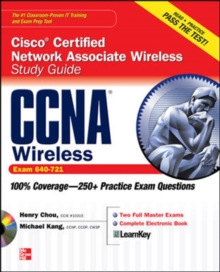 CCNA Cisco Certified Network Associate Wireless Study Guide (Exam 640-721), Book Book
