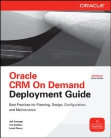 Oracle CRM On Demand Deployment Guide, Paperback / softback Book