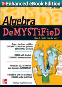 Algebra DeMYSTiFieD, Second Edition, Paperback / softback Book