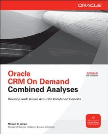 Oracle CRM On Demand Combined Analyses, Paperback / softback Book