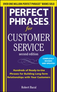 Perfect Phrases for Customer Service, Second Edition