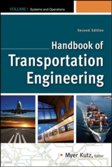 Handbook of Transportation Engineering Volume I & Volume II, Second Edition, Hardback Book