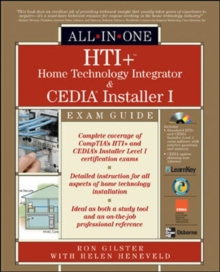 HTI+ (TM) Home Technology Integration and CEDIA (R) Installer I All-in-One Exam Guide
