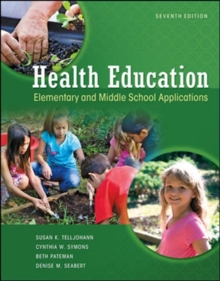 Health Education: Elementary and Middle School Applications : Elementary and Middle School Applications, Paperback Book