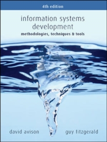 Information Systems Development : Methodologies, Techniques and Tools, Paperback Book