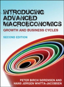 Introducing Advanced Macroeconomics: Growth and Business Cycles : Growth and Business Cycles, Paperback Book