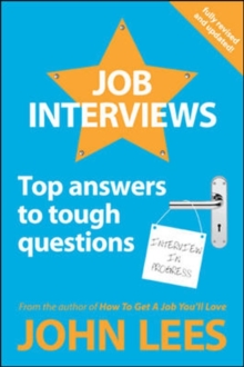 Job Interviews: Top Answers to Tough Questions, Paperback Book