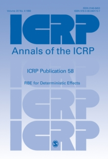 ICRP Publication 58 : RBE for Deterministic Effects, Paperback / softback Book