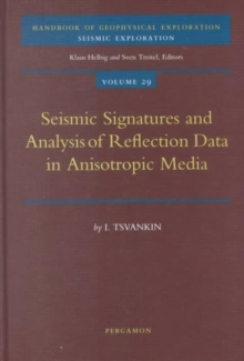 Seismic Signatures and Analysis of Reflection Data in Anisotropic Media : Volume 29