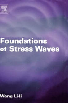 Foundations of Stress Waves, Hardback Book