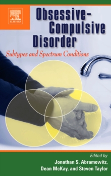 Obsessive-Compulsive Disorder: Subtypes and Spectrum Conditions, Hardback Book