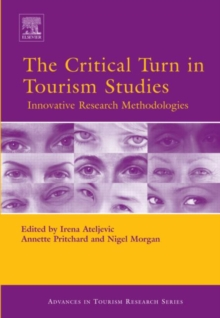 The Critical Turn in Tourism Studies, Hardback Book