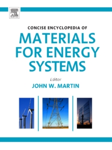 Concise Encyclopedia of Materials for Energy Systems, Hardback Book