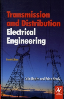 Transmission and Distribution Electrical Engineering, Hardback Book