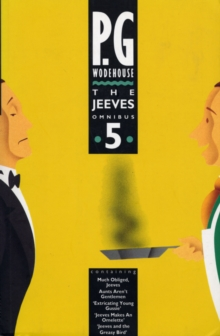 The Jeeves Omnibus - Vol 5 : (Jeeves & Wooster), Paperback Book