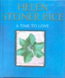 A Time to Love, Hardback Book