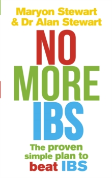 No More IBS! : Beat irritable bowel syndrome with the medically proven Women's Nutritional Advisory Service programme, Paperback Book