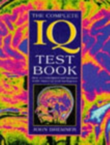 The Complete Iq Test Book, Paperback Book