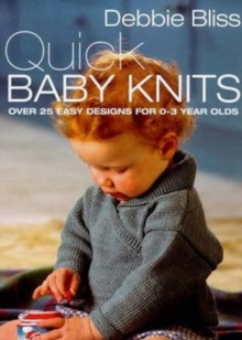 Quick Baby Knits, Paperback Book