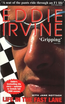 Eddie Irvine: Life In The Fast Lane, Paperback Book