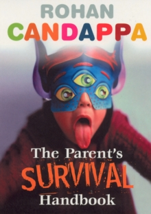 The Parents Survival Handbook, Paperback / softback Book