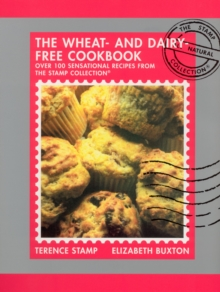 The Wheat and Dairy Free Cookbook, Paperback Book