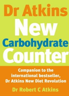 Dr Atkins New Carbohydrate Counter, Paperback Book