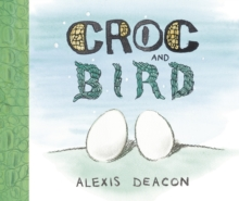 Croc and Bird, Hardback Book