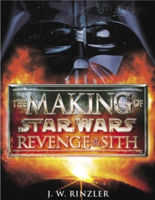 The Making of Star Wars Episode II: Revenge of the Sith, Paperback Book