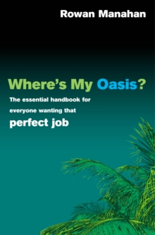 Where's My Oasis?, Paperback Book