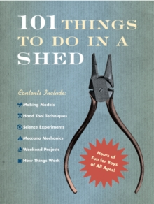 101 Things to Do in a Shed, Hardback Book