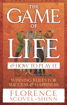 The Game Of Life & How To Play It, Paperback Book