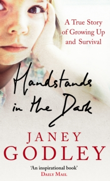 Handstands In The Dark : A True Story of Growing Up and Survival, Paperback Book
