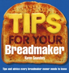 Tips for Your Breadmaker, Paperback Book