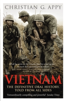 Vietnam : The Definitive Oral History, Told From All Sides, Paperback Book