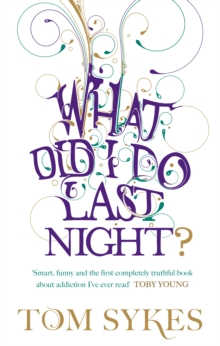 What Did I Do Last Night?, Paperback Book