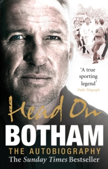 Head On - Ian Botham: The Autobiography, Paperback Book