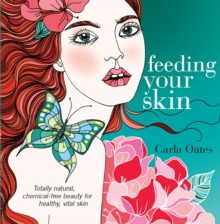 Feeding Your Skin, Paperback Book