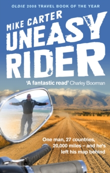 Uneasy Rider : Travels Through a Mid-Life Crisis, Paperback / softback Book