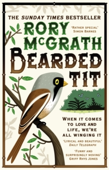 Bearded Tit : A Love Story with Feathers, Paperback Book
