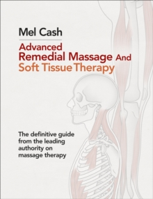 Advanced Remedial Massage, Paperback Book
