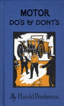 Motor Do's and Dont's, Hardback Book