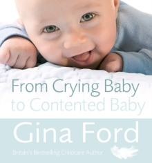From Crying Baby to Contented Baby, Paperback Book