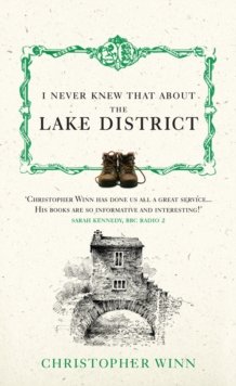 I Never Knew That About the Lake District, Hardback Book