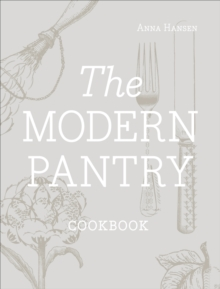 The Modern Pantry, Hardback Book