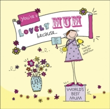 You're a Lovely Mum Because. . ., Hardback Book