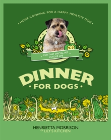 Dinner for Dogs, Hardback Book